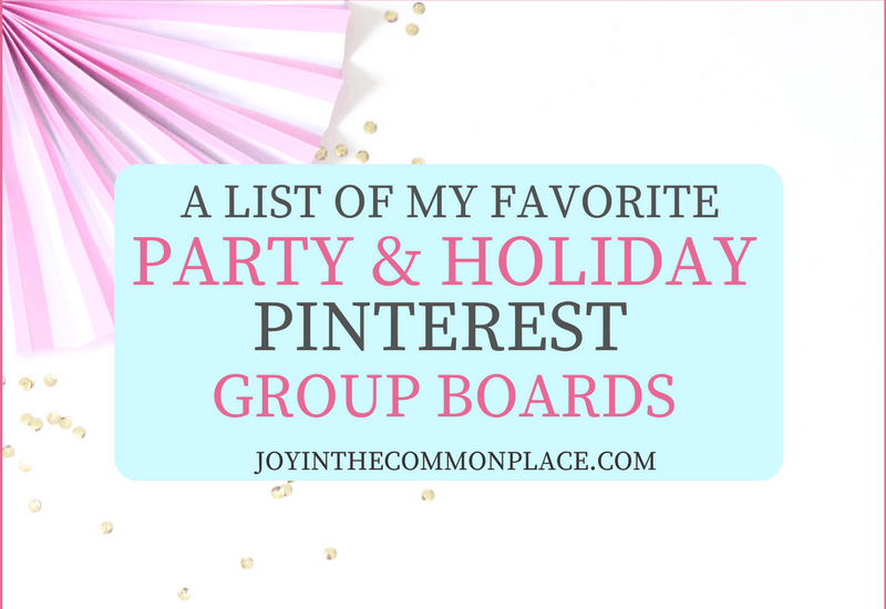 My favorite Holiday and Party Pinterest Group Boards